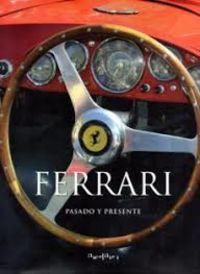 Ferrari - Pasado Y Presente - Aa. Vv.