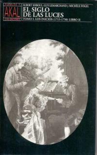 SIGLO DE LAS LUCES, EL I LIBRO II - LOS INICIOS (1715-1750)