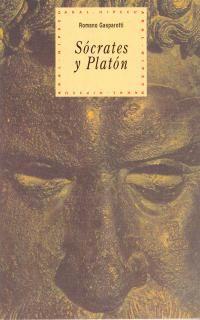 Socrates Y Platon - Romano Gasparotti