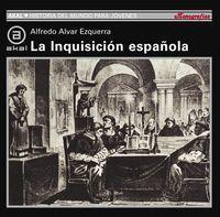 La inquisicion española - Alfredo Alvar Ezquerra