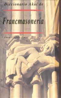 DICCIONARIO AKAL DE FRANCMASONERIA