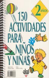 150 Actividades Para Niños Y Niñas (2 Años) - Catherine Vialles