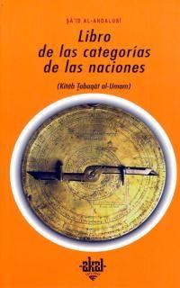 Libro De Las Categorias De Las Naciones - Said Al-Andalusi