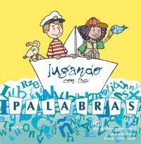 JUGANDO CON LAS PALABRAS - TALLER DE LIBROS INTERACTIVOS