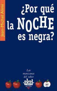 ¿por Que La Noche Es Negra? - Jean-Michel Alimi