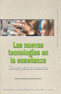 NUEVAS TECNOLOGIAS EN LA ENSEÑANZA, LAS