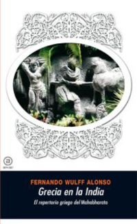 GRECIA EN LA INDIA - REPERTORIO GRIEGO DEL MAHABHARATA