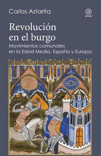 REVOLUCION EN EL BURGO - MOVIMIENTOS COMUNALES EN LA EDAD MEDIA. ESPAÑA Y EUROPA