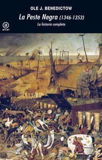 La peste negra 1346-1353 - Ole J. Benedictow
