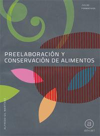 Gm - Preelaboracion Y Conservacion De Alimentos - Aa. Vv.