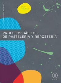 Gm - Procesos Basicos De Pasteleria Y Reposteria - Aa. Vv.