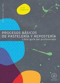 GM - PROCESOS B. PASTELERIA REPOSTERIA GUIA