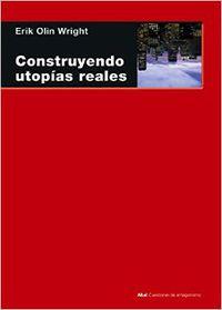 construyendo utopias reales - Erik Olin Wright