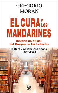 CURA Y LOS MANDARINES, EL - HISTORIA NO OFICIAL DEL BOSQUE DE LOS LETRADOS