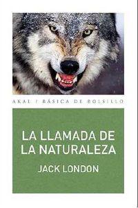 La llamada de la naturaleza - Jack London