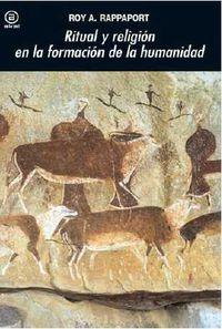 Ritual Y Religion En La Formacion De La Humanidad - Roy A. Rappaport