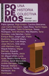 Podemos - Una Historia Colectiva - Manuel Guedan (ed. )