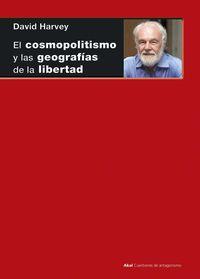 COSMOPOLITISMO Y LAS GEOGRAFIAS DE LA LIBERTAD, EL