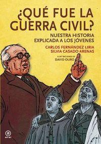¿QUE FUE LA GUERRA CIVIL? - NUESTRA HISTORIA EXPLICADA A LOS JOVENES