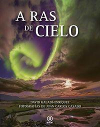 A Ras De Cielo - David Galadi-Enriquez