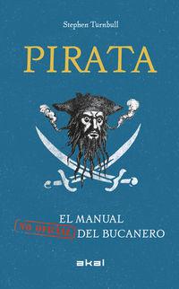 PIRATA - EL MANUAL (NO OFICIAL) DEL BUCANERO