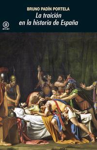 La traicion en la historia de españa - Bruno Padin Portela