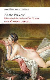 Historia Del Caballero Des Grieux Y De Manon Lescaut - Abate Prevost / Maurice Leloir (il. )