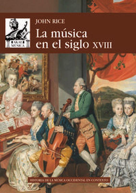 MUSICA EN EL SIGLO XVIII, LA