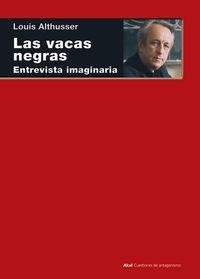 VACAS NEGRAS, LAS - ENTREVISTA IMAGINARIA