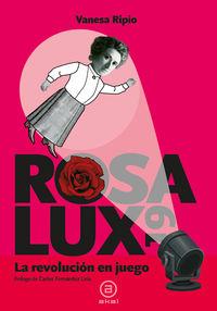 Rosa Lux 19 - La Revolucion En Juego - M. Vanesa Ripio Rodriguez