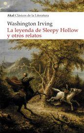 La leyenda de sleepy hollow y otros relatos - Washington Irving
