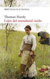 Lejos Del Mundanal Ruido - Thomas Hardy