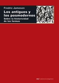 ANTIGUOS Y LOS POSMODERNOS, LOS - SOBRE LA HISTORICIDAD DE LAS FORMAS