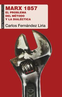MARX 1857 - EL PROBLEMA DEL METODO Y LA DIALECTICA