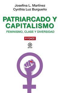 PATRIARCADO Y CAPITALISMO - FEMINISMO, CLASE Y DIVERSIDAD