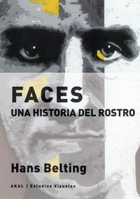 FACES - UNA HISTORIA DEL ROSTRO