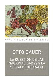CUESTION DE LAS NACIONALIDADES Y LA SOCIALDEMOCRACIA, LA