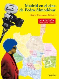 (3 ED) MADRID EN EL CINE DE PEDRO ALMODOVAR