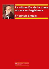 La situacion de la clase obrera en inglaterra - Friedrich Engels