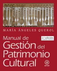 (2 ED) MANUAL DE GESTION DEL PATRIMONIO CULTURAL
