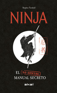 NINJA - EL MANUAL SECRETO (NO OFICIAL)