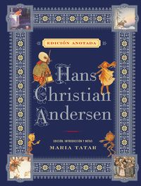 HANS CHRISTIAN ANDERSEN (ED. ANOTADA)