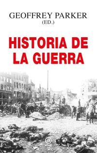 HISTORIA DE LA GUERRA, LA