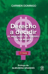 DERECHO A DECIDIR - EL MERCADO Y EL CUERPO DE LA MUJER
