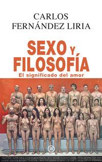 SEXO Y FILOSOFIA - EL SIGNIFICADO DEL AMOR
