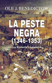 PESTE NEGRA, LA (1346-1353) - LA HISTORIA COMPLETA