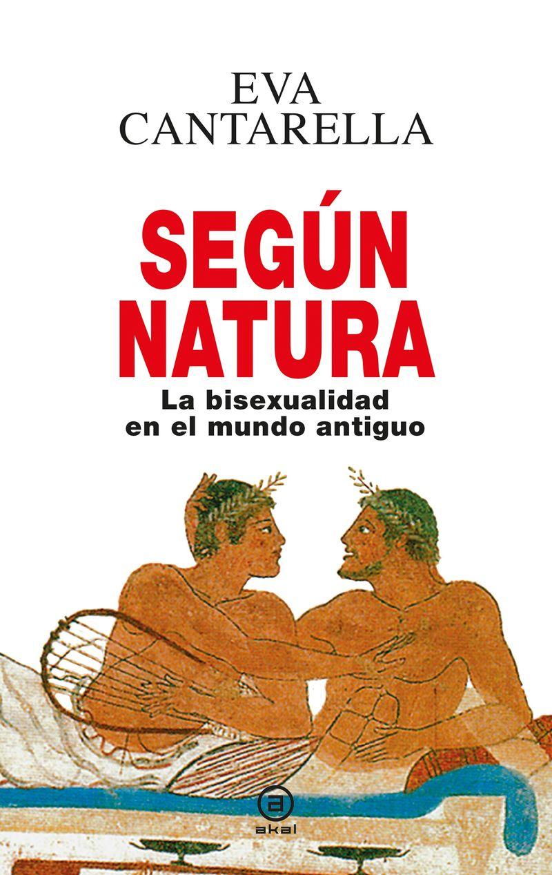 SEGUN NATURA - LA BISEXUALIDAD EN EL MUNDO ANTIGUO