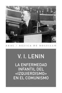"""LA ENFERMEDAD INFANTIL DEL """"IZQUIERDISMO"""" EN EL COMUNISMO"""
