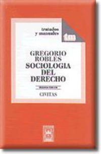 Sociologia Del Derecho - Gregorio Robles Morchon