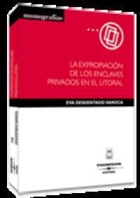 EXPROPIACION DE LOS ENCLAVES PRIVADOS EN EL LITORAL, LA